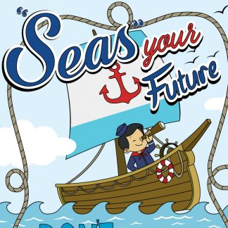 """Seas"" Your Future"