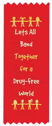 """Let's All Band Together for a Drug-Free Land"" Red Ribbon"