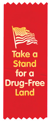 """Take a Stand for a Drug-Free Land"" Red Ribbon"