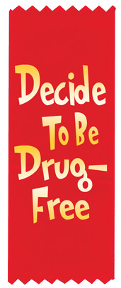 """Decide to be Drug-Free"" Red Ribbon"