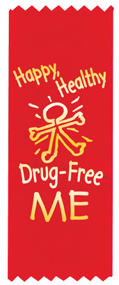 """Happy, Healthy, Drug-Free"" Red Ribbon"