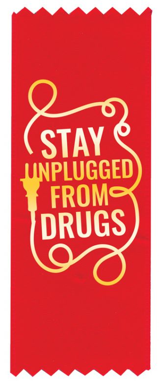 """Stay Unplugged from Drugs"" Red Ribbon"