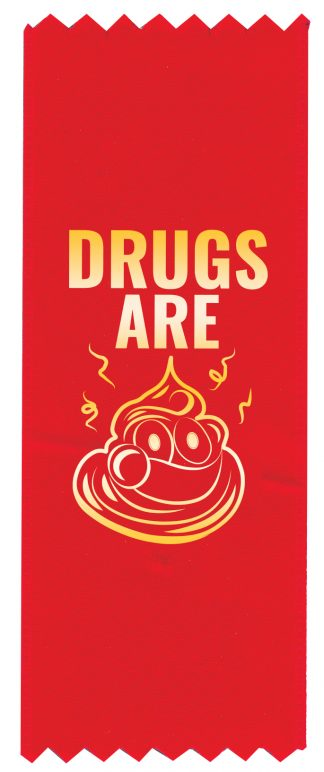 """Drugs are 💩"" Emoji Red Ribbon"
