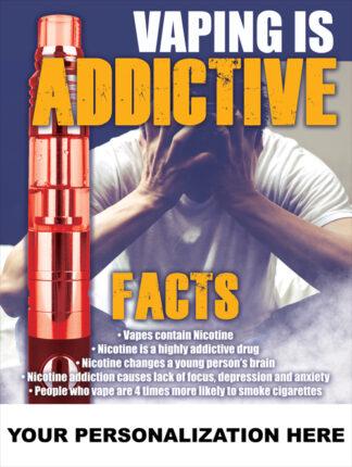 "Custom ""Vaping is Addictive"" Poster"