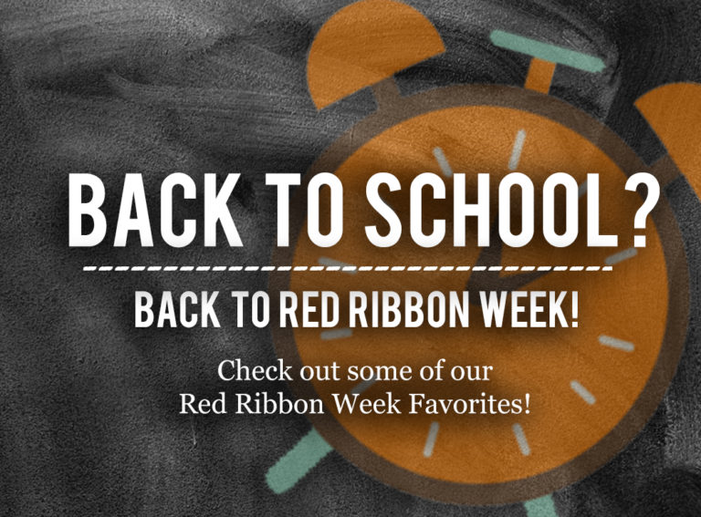Back to School? Back to Red Ribbon Week!