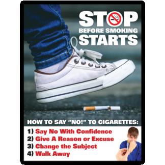 """""""Stop Before Smoking Starts"""" Poster"""