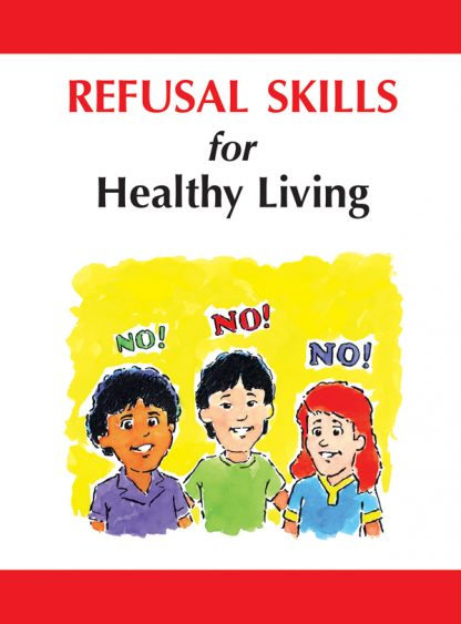 """Refusal Skills for Healthy Living"" Pocket Guide"