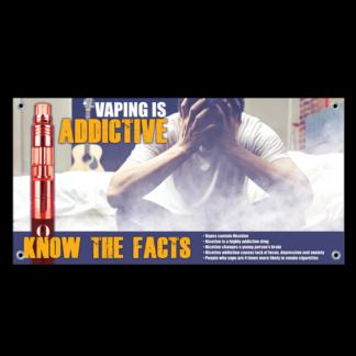 """Vaping is Addictive"" Banner"