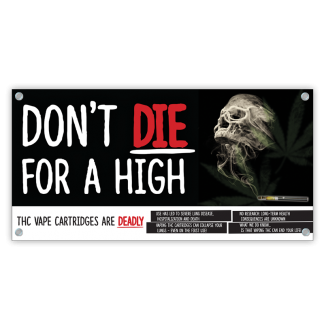 """""""Don't Die for a High"""" Banner"""