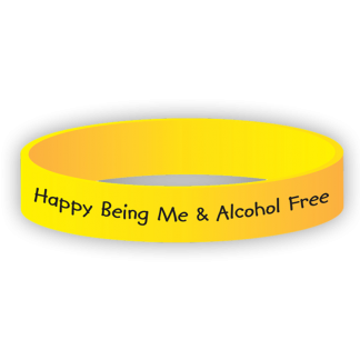 """""""Happy Being Me & Alcohol Free"""" Wristband"""