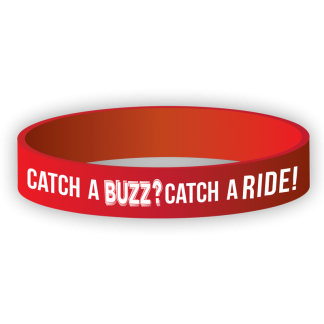 """Catch A Buzz? Catch a Ride!"" Wristband"