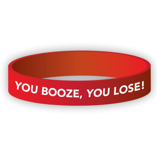 """You Booze, You Lose!"" Wristband"