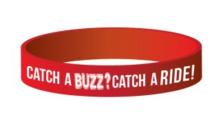 """Catch A Buzz? Catch a Ride!"" Wristband"