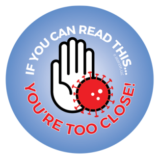 """""""If You Can Read This... You're Too Close!"""" Sticker"""