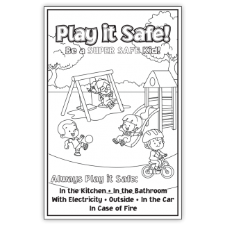 """Play it Safe: Be A Super Safe Kid"" Color Me Poster"