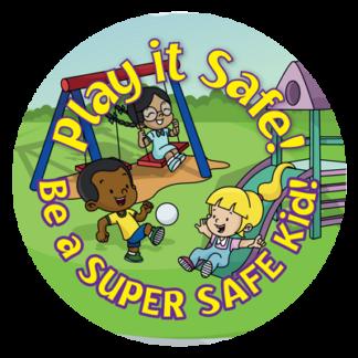 """Play it Safe: Be A Super Safe Kid"" Sticker"