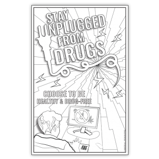 """""""Stay Unplugged from Drugs"""" Color Me Poster"""