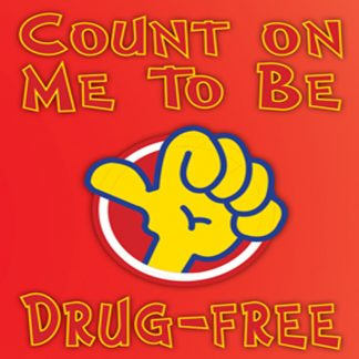 Count on Me to Be Drug-Free