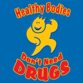 Healthy Bodies Don't Need Drugs
