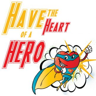 Have the Heart of A Hero