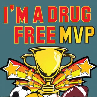 I'm a Drug-Free MVP