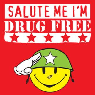 Salute Me I'm Drug Free