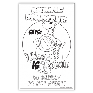 """Donnie Dinosaur's """"Tobacco Is Trouble"""" Color Me Poster"""