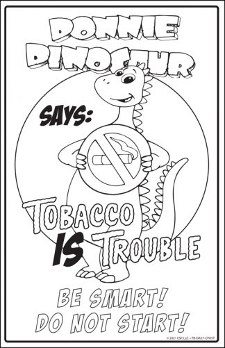 "Donnie Dinosaur's ""Tobacco Is Trouble"" Color Me Poster"
