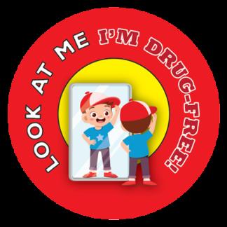 """Look at Me, I'm Drug Free!"" Sticker"