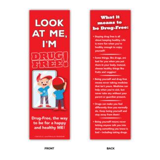 """""""Look at Me, I'm Drug Free!"""" Bookmark"""