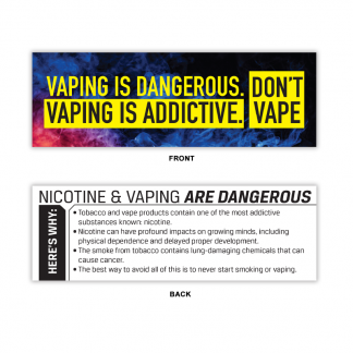 """Vaping Is Dangerous. Vaping is Addictive."" Bookmark"