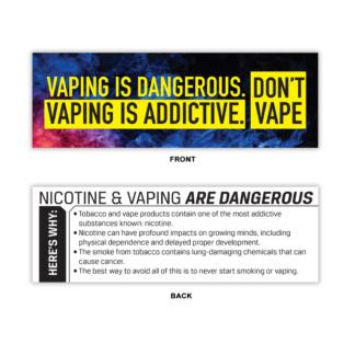 """Vaping Is Dangerous. Vaping is Addictive."" Bookmark"