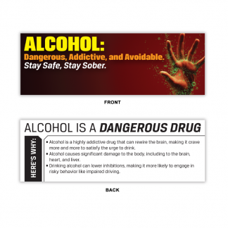 """Alcohol: Dangerous, Addictive and Avoidable"" Bookmark"