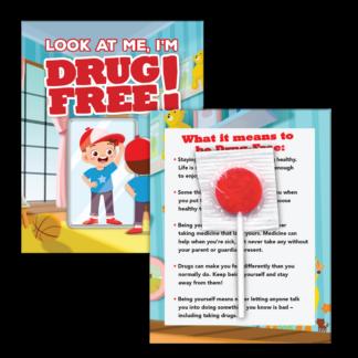 """""""Look at Me, I'm Drug Free!"""" Lollipop Card"""