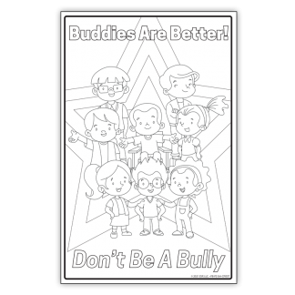 """""""Be a Better Buddy! Not a Bully"""" Color Me Poster"""