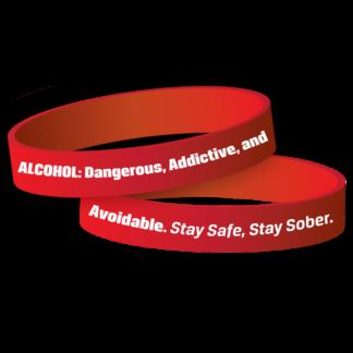 """Alcohol: Dangerous, Addictive and Avoidable"" Wristband"
