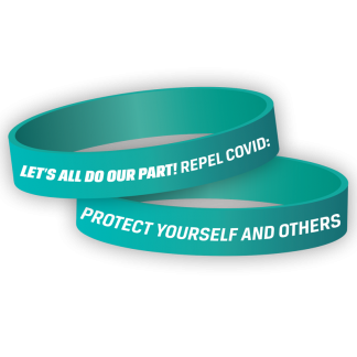 """""""Let's All Do Our Part! Repel COVID: Protect Yourself and Others"""" Wristband"""